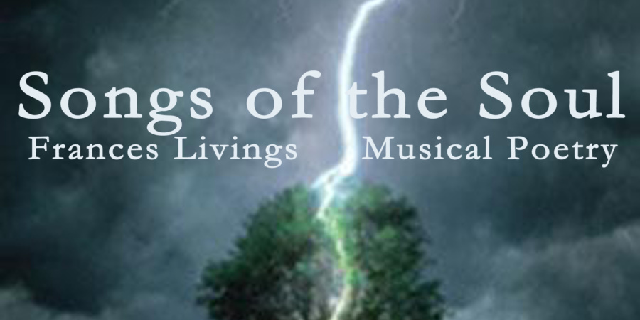 Songs of the Soul ~ Musical Poetry and its Inspirations